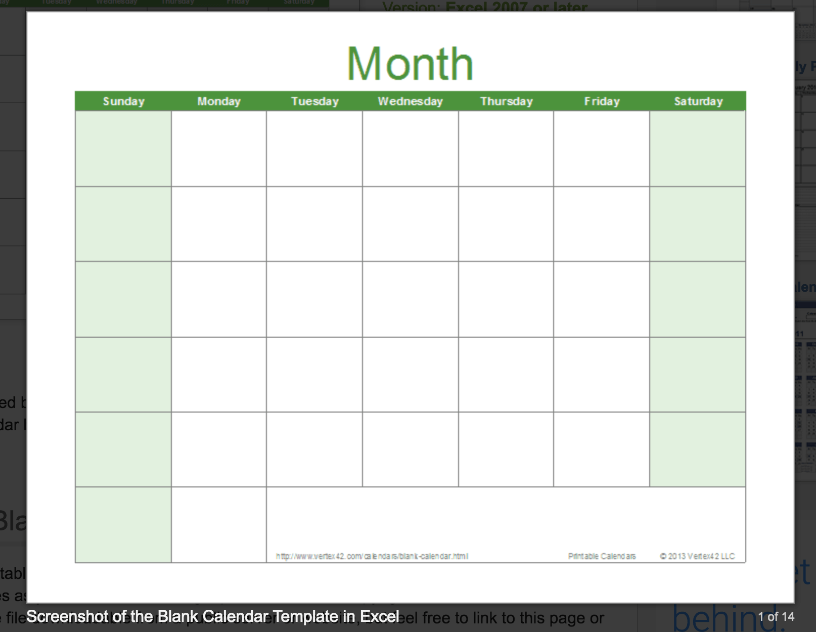 You can also download a blank calendar template for Microsoft Excel from Vertex42